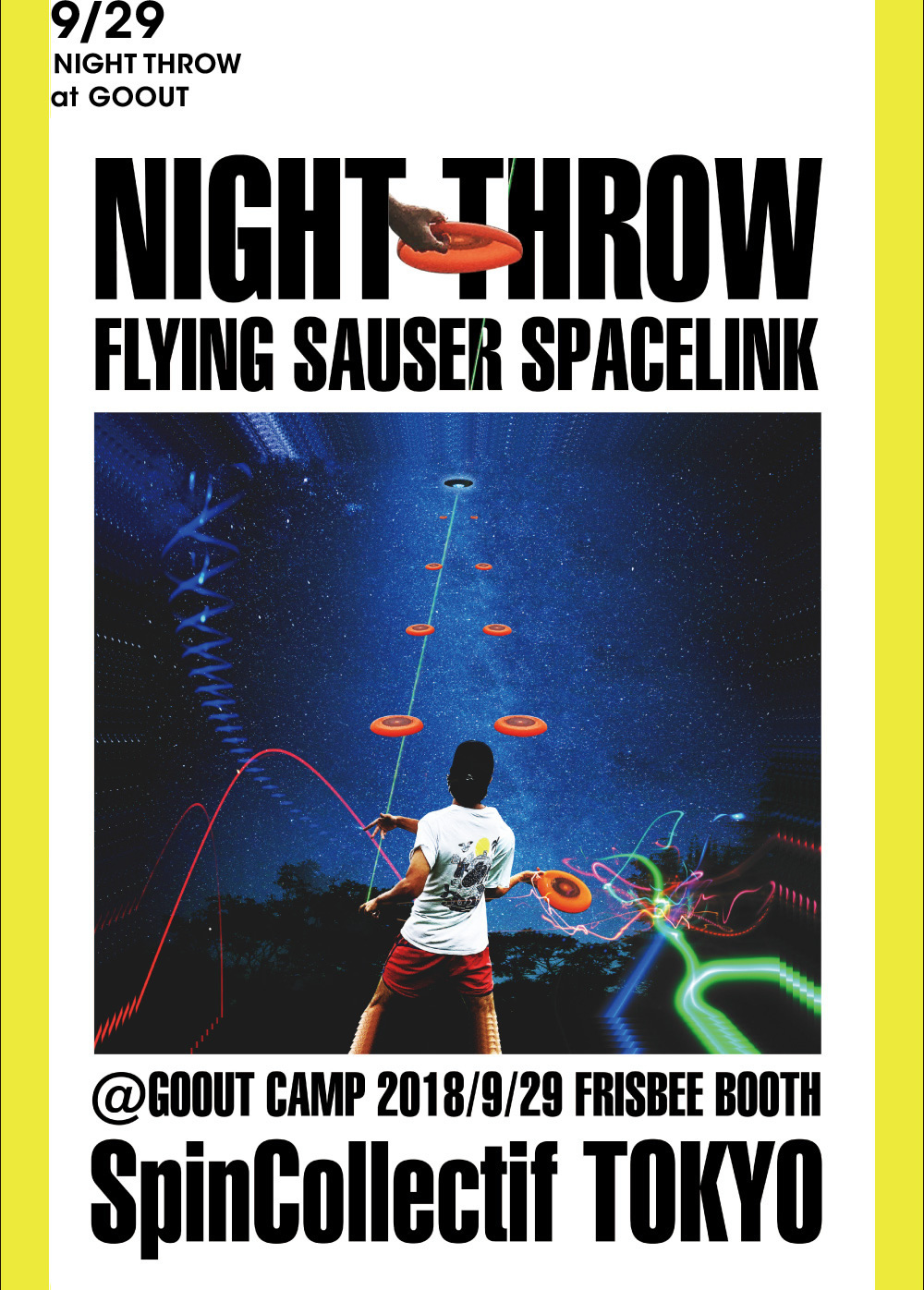 2018/9/29 NIGHT THROW at GOOUT